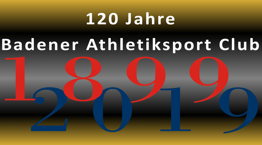 120 Jahre Badener Athletiksport Club